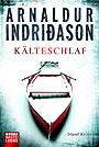 Kälteschlaf - <a href='krimi_autoren/autor/117-Arnaldur_Indridason'>Indridason, Arnaldur</a> - Lübbe