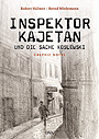 Autor: Hltner, Robert / Wiedemann, Bernd, Titel: Inspektor Kajetan und die Sache Koslowski
