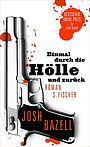 Titel: Einmal durch die Hlle und zurck