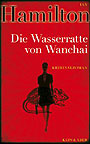 Autor: Hamilton, Ian, Titel: Die Wasserratte von Wanchai