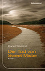 Titel: Der Tod von Sweet Mister