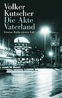 Autor: Kutscher, Volker, Titel: Die Akte Vaterland