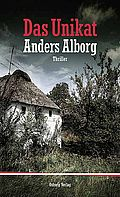 Autor: Alborg, Anders, Titel: Das Unikat