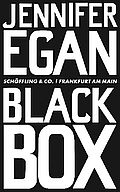 Black Box - Egan, Jennifer - Schöffling