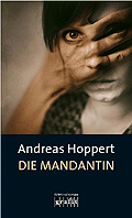 Autor: Hoppert, Andreas, Titel: Die Mandantin