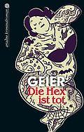 Die Hex ist tot - <a href='krimi_autoren/autor/73-Monika_Geier'>Geier, Monika</a> - Argument