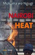 Autor: Ngugi, Mukoma va, Titel: Nairobi Heat
