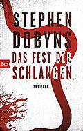 Autor: Dobyns, Stephen, Titel: Das Fest der Schlangen