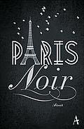 Autor: Houtermans, Sarah (Hrsg.), Titel: Paris noir