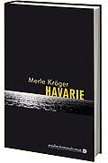 Autor: Kr�ger, Merle, Titel: Havarie