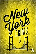 New York Crime - Künne, Cornelia (Hrsg.) - Atlantik