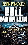 Bull Mountain - Panowich, Brian - Suhrkamp