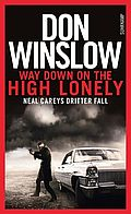 Titel: Don Winslow -  Way Down on the High Lonely