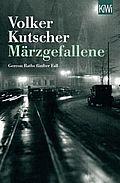 Märzgefallene - Kutscher, Volker - Kiepenheuer & Witsch