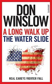 Titel: Don Winslow - A Long Walk Up The Water Slide