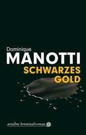 Titel: Dominique Manotti - Schwarzes Gold