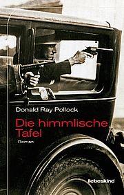 Die himmlische Tafel - Pollock, Donald Ray - Liebeskind