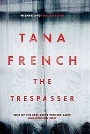The Trespasser - French, Tana - Hodder & Stoughton