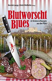 Autor: Lange, Kerstin (Hrsg.), Titel: Blutworschtblues