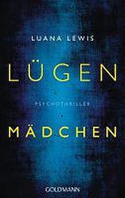 Autor: Lewis, Luana, Titel: L�genm�dchen
