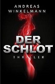 Autor: Winkelmann, Andreas, Titel: Der Schlot