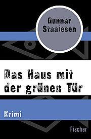 Autor: Staalesen, Gunnar, Titel: Das Haus mit der grünen Tür