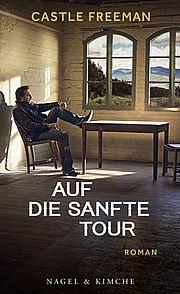 Autor: Freeman, Castle, Titel: Auf die sanfte Tour