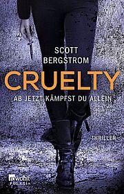 Autor: Bergstrom, Scott, Titel: Cruelty