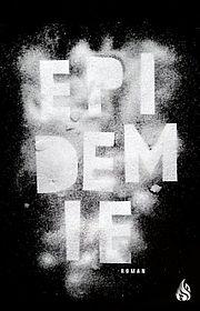 Autor: Ericsdotter, Åsa, Titel: Epidemie