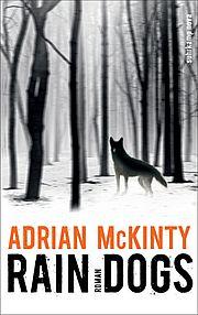 Rain Dogs - McKinty, Adrian - Suhrkamp