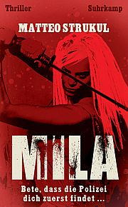 Mila - Strukul, Matteo - Suhrkamp
