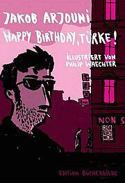 Autor: Arjouni, Jakob, Titel: Happy Birthday, Türke!