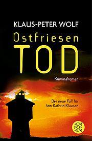 Ostfriesentod - Wolf, Klaus-Peter - Fischer