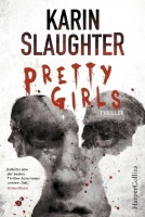 Pretty Girls - Slaughter, Karin - HarperCollins Hamburg
