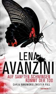 Autor: Avanzini, Lena, Titel: Auf sanften Schwingen kommt der Tod
