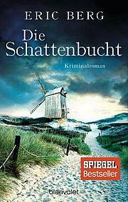 Die Schattenbucht - Berg, Eric - Blanvalet