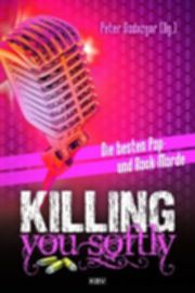Killing you softly - Godazgar, Peter (Hrsg.) - KBV