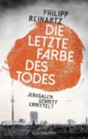 Autor: Reinartz, Philipp, Titel: Die letzte Farbe des Todes