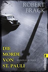 Die Morde von St. Pauli - Brack, Robert - Ullstein