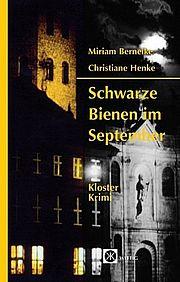 Autor: Berneike, Miriam / Henke, Christiane, Titel: Schwarze Bienen im September