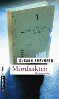 Autor: Brennero, Susann, Titel: Mordsakten