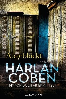 Abgeblockt - Coben, Harlan - Goldmann