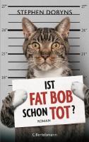 Ist Fat Bob schon tot? - Dobyns, Stephen - Bertelsmann