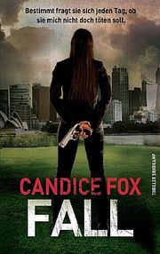 Fall - Fox, Candice - Suhrkamp