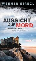 Aussicht auf Mord - Stanzl, Werner - Haymon