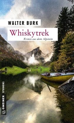 Autor: Burk, Walter, Titel: Whiskytrek