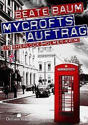 Autor: Baum, Beate, Titel: Mycrofts Auftrag