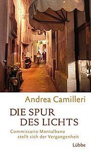 Die Spur des Lichts - Camilleri, Andrea - Bastei Lübbe