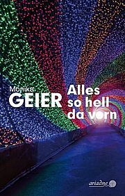 Alles so hell da vorn - <a href='krimi_autoren/autor/73-Monika_Geier'>Geier, Monika</a> - Argument