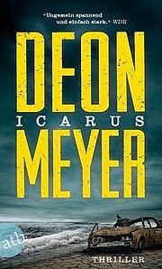 Icarus - Meyer, Deon - Aufbau